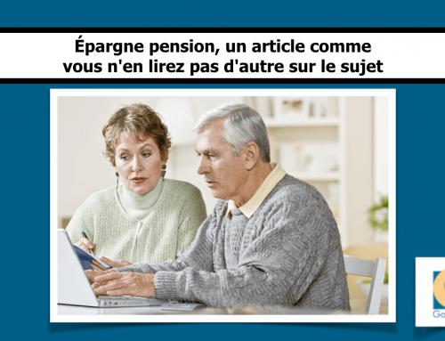 Épargne pension, un article comme vous n'en lirez pas d'autre sur le sujet