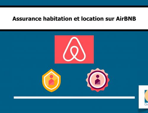 Assurance habitation et location sur AirBNB